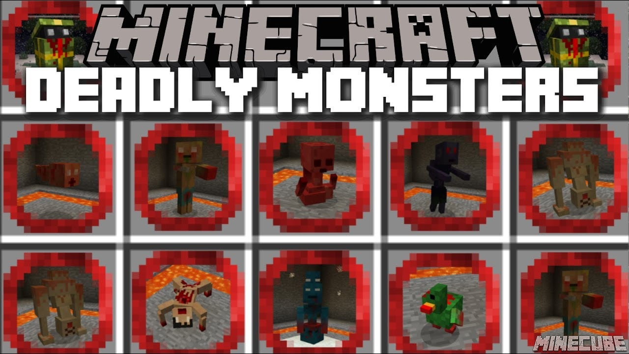 Deadly monsters Mod